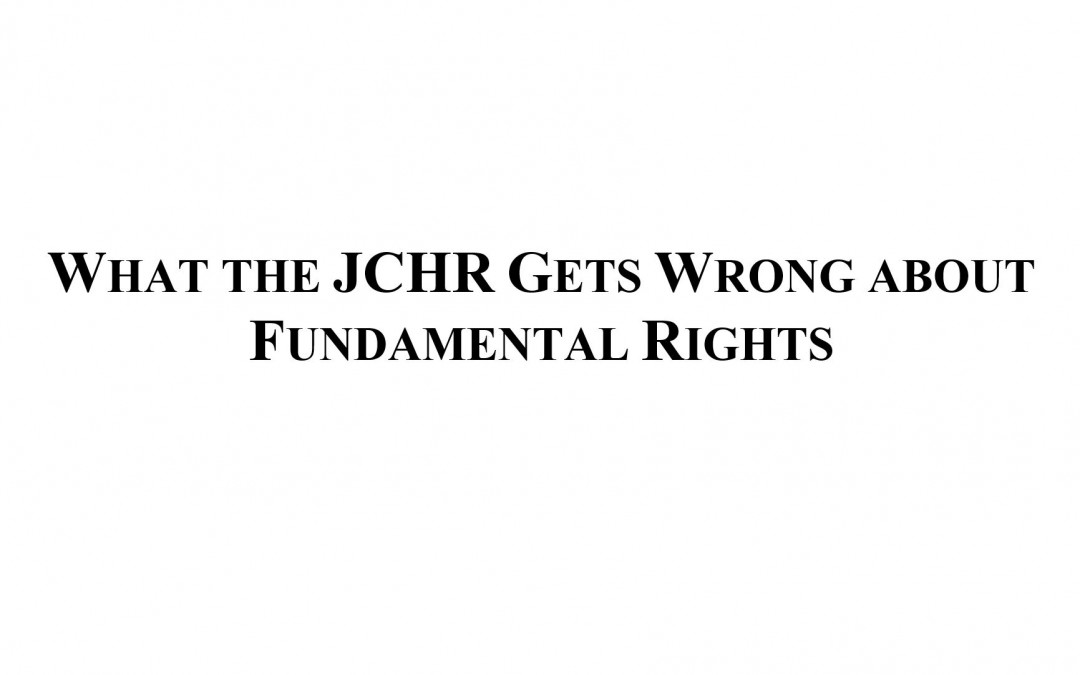 What the JCHR Gets Wrong about Fundamental Rights